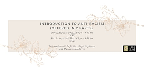 Introduction to Anti-Racism Education (Offered in 2 Parts) tickets
