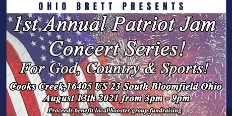 1st Annual Patriot Jam - Concert Series benefitting local groups in Ohio tickets