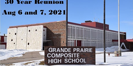 30th Reunion - Grande Prairie Composite High School tickets