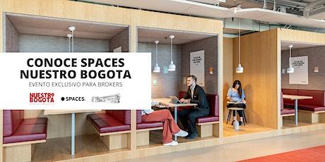 Lanzamiento Exclusivo para Brokers de Spaces Nuestro Bogotá boletos