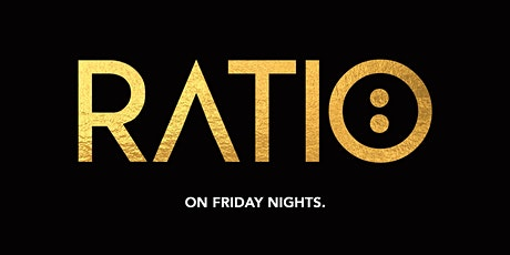 RATIO FRIDAYS at BAR ROSA HOUSTON - RSVP NOW! FREE ENTRY & MORE tickets