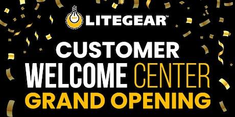 LiteGear: Customer Welcome Center Opening tickets