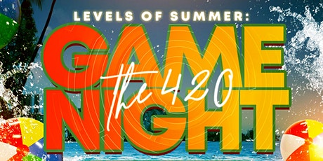 Levels of Summer: The 420 Game Night Concert Vibe tickets