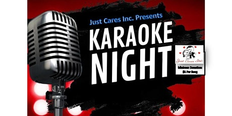 Karaoke Night Presented by Just Cares Inc. tickets