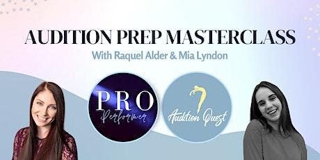 Audition Prep Masterclass tickets