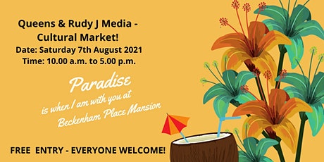 Queens & Rudy J Media  - Summer Cultural Market - Online Vendors Edition tickets