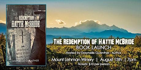 """The Redemption of Hattie McBride"" Book Launch tickets"