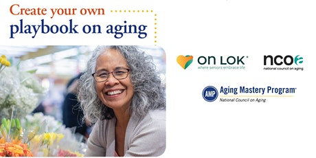 On Lok Information Session: Aging Mastery Program® (AMP) tickets
