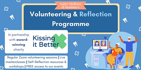 Aspire Medicine & Dentistry's Volunteering & Reflection Programme tickets
