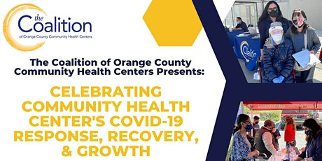 Celebrating Community Health Center's COVID-19 Response, Recovery, & Growth tickets