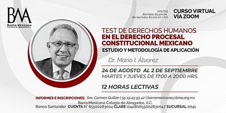 TEST DE DERECHOS HUMANOS EN EL DERECHO PROCESAL CONSTITUCIONAL MEXICANO tickets