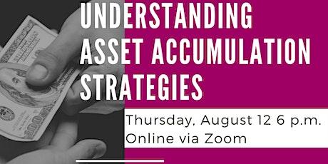 Understanding Asset Accumulation Strategies tickets