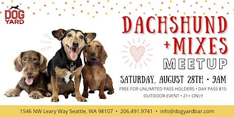 Dachshund + Mixes  Meetup at the Dog Yard tickets