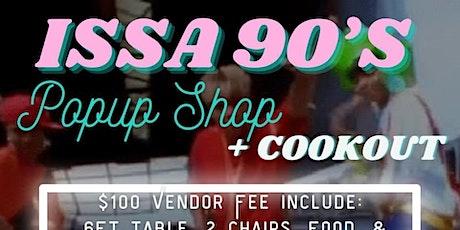 Kash 90's Popup Shop / Cookout tickets