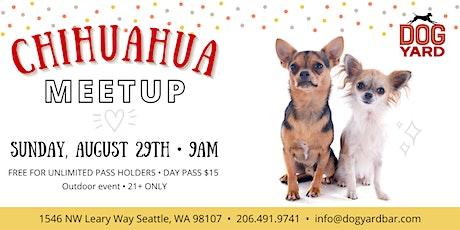 Chihuahua + Mixes Meetup at the Dog Yard in Ballard tickets