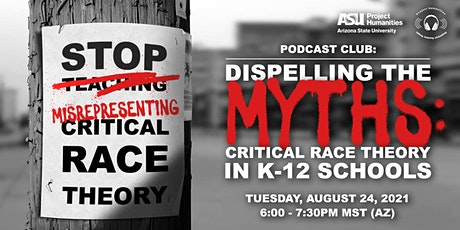 """Dispelling the Myths: """"Critical Race Theory"""" in K-12 Classrooms biglietti"""