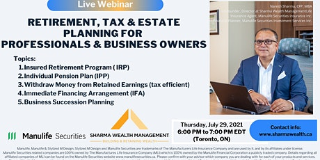Retirement, Tax, Estate Planning for Professionals and businesses in Canada tickets