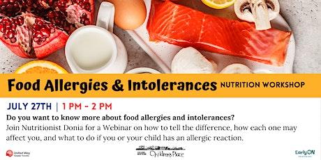 Food Allergies & Intolerances - FREE Family Nutrition Workshop via Zoom tickets