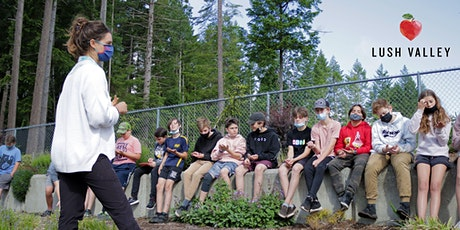 LUSH Valley Pro-D Workshop: Using the Garden as an Educational Space tickets