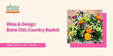 Wine & Design Boho Chic Country Basket tickets