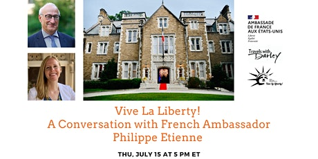 Vive La Liberty! A Conversation with French Ambassador Philippe Etienne tickets