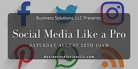 Social Media Like a Pro tickets