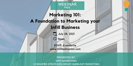 Marketing 101: A Foundation to Marketing your Infill Business tickets