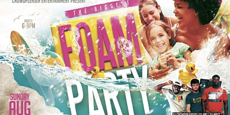 THE BIGGEST FOAM & POOL PARTY EVER!! tickets