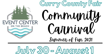 2021 Curry County Fair - Community Carnival tickets