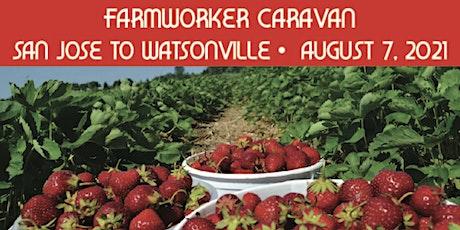 Farmworker Caravan - San Jose to Watsonville tickets