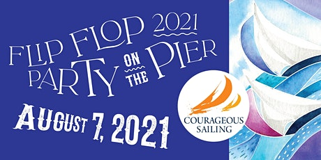 2021 Flip Flop Regatta and Party on the Pier tickets