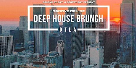 Deep House Brunch DTLA tickets