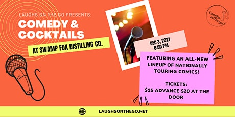 Comedy and Cocktails at Swamp Fox Distilling Co. tickets