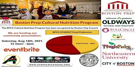 BPCS Cultural Nutrition Program Community Presentation tickets