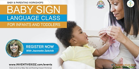 Baby Sign Language Class for Infants & Toddlers (Aug 25) tickets