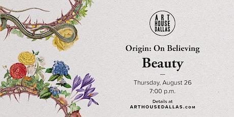 On Believing | Beauty tickets