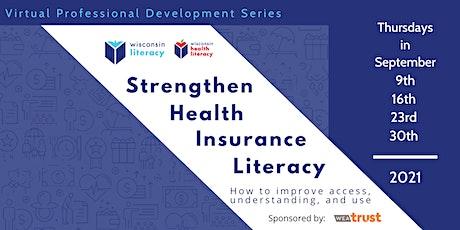 Strengthen Health Insurance Literacy tickets