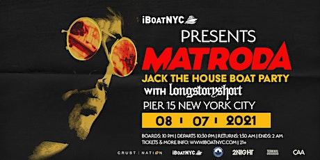 MATRODA Jack the House Boat Party NYC tickets