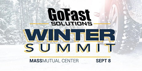 GoFast Solutions 2021 Winter Summit @ Mass Mutual Center tickets
