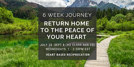 6 Week Journey: Return Home to the Peace of your Heart tickets