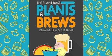 Plants + Brews with Just Vegana + Aliment Kitchen at Brewjeria! *New Popup tickets