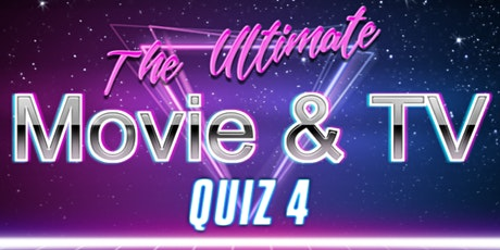 The Ultimate Movie and TV Quiz 4 - This Time It's Personal... tickets