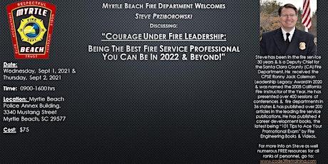 """Courage Under Fire  Leadership"" tickets"