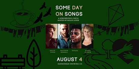 Some Day on Songs: A Songwriter's Circle Hosted by Kellie Loder tickets
