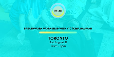 BRETH: Breathwork Experience  with Victoria Bauman in Toronto tickets