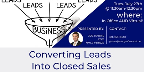 Converting Leads Into Closed Sales tickets