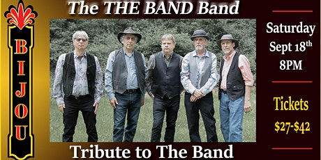 POSTPONED TO SAT, MARCH 5th 2022! The THE BAND Band - Tribute to The Band tickets
