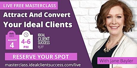 Ideal Client Success tickets