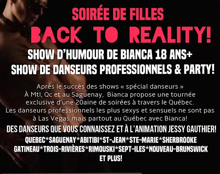 """Image de VAL D'OR  Soirée SPÉCIALE  BIANCA """"BACK TO REALITY""""Humour + danseurs"""