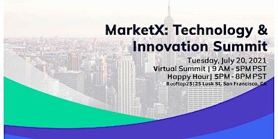 MarketX Ventures: Technology & Innovation Summit
